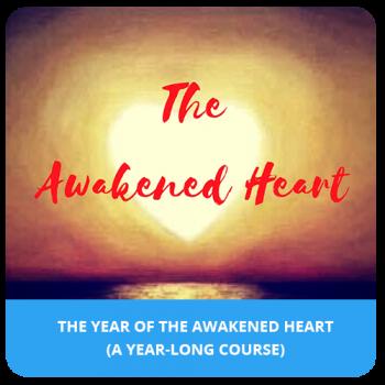 The Year of the Awakened Heart