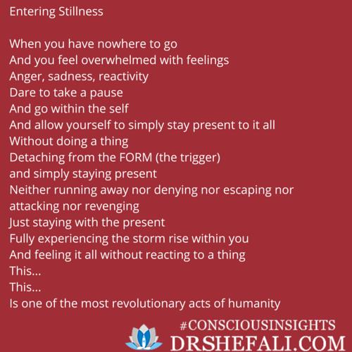 Entering Stillness – Conscious Insights – January 3, 2016
