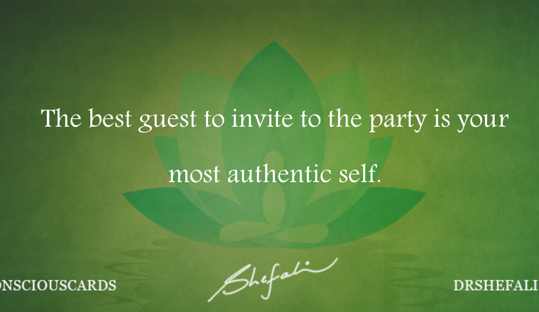 The best guest to invite – Conscious Cards – January 25, 2016
