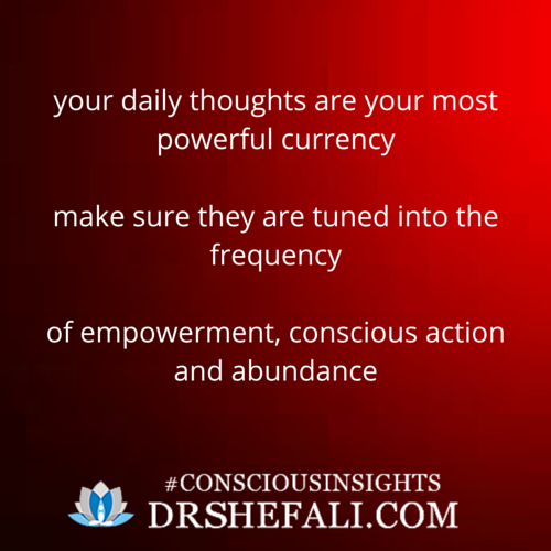 Your daily thoughts are your most – Conscious Insights – February 11, 2016