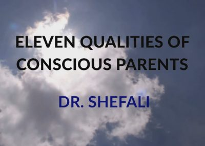 Eleven Qualities of Conscious Parents
