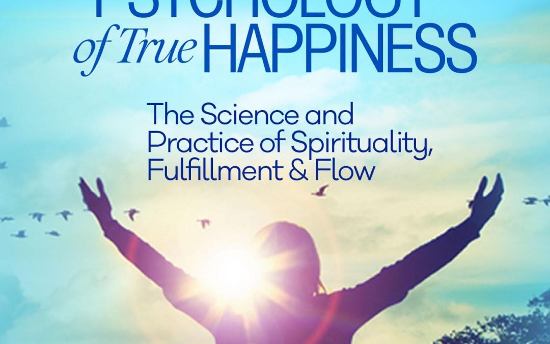 Psychology of True Happiness Summit